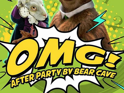 OMG! After Party by Bear Cave