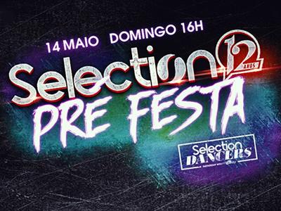 Selection 12 Anos PRE FESTA