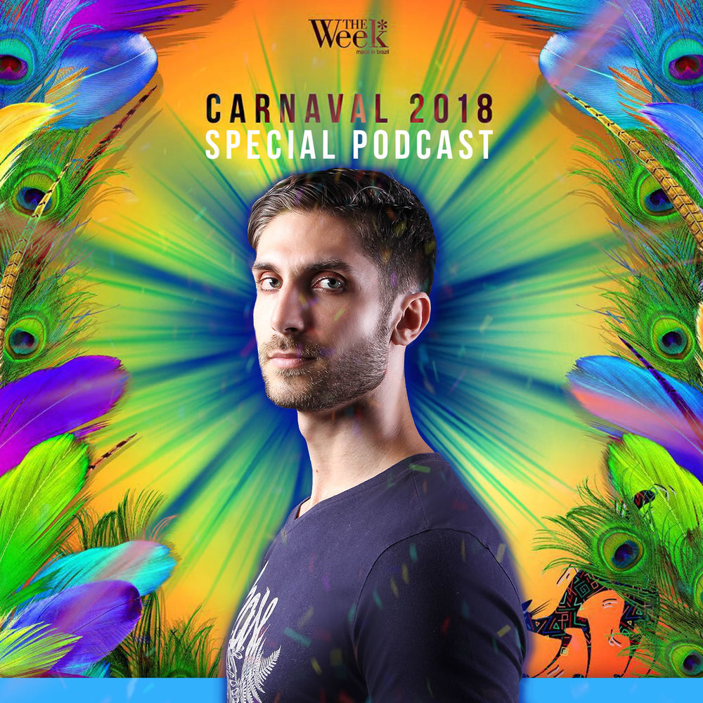 ANDRÉ GROSSI |  CARNAVAL THE WEEK 2018 (SPECIAL PODCAST)