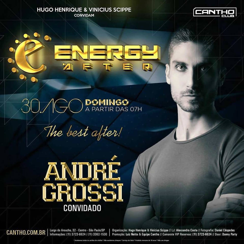 ANDRÉ GROSSI | ENERGY AFTER @ CANTHO CLUB, SÃO PAULO (30.08.2015)